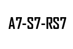 A7 - S7 -RS7